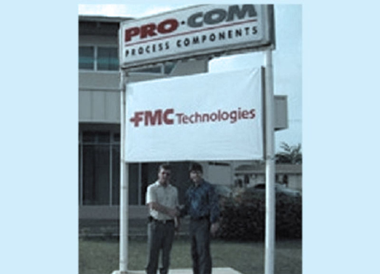 ProCom is the local agent for FMC Technologies